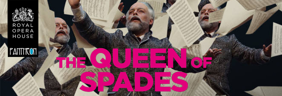 Broadcast from Royal Opera House: QUEEN OF SPADES