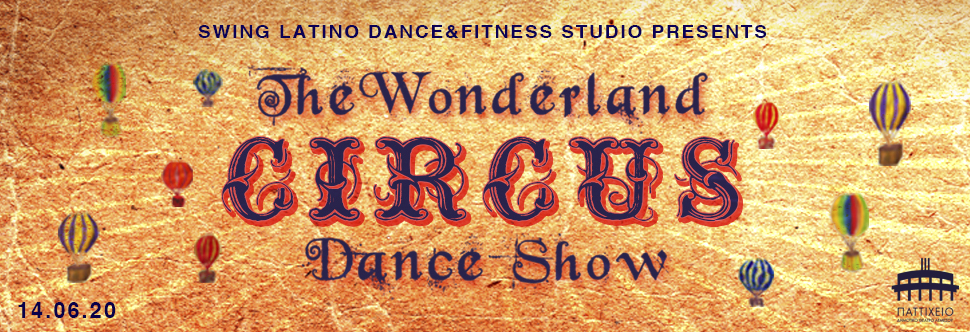 THE WONDERLAND CIRCUS DANCE SHOW