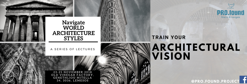 ''Navigate WORLD ARCHITECTURE STYLES: Train your Architectural Vision''.  A series of lectures