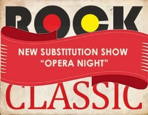 OPERA NIGHT (SUBSTITUTION SHOW)