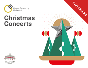 CYPRUS SYMPHONY ORCHESTRA - CHRISTMAS CONCERTS