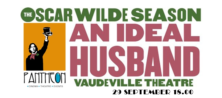 Oscar Wilde's - An Ideal Husband