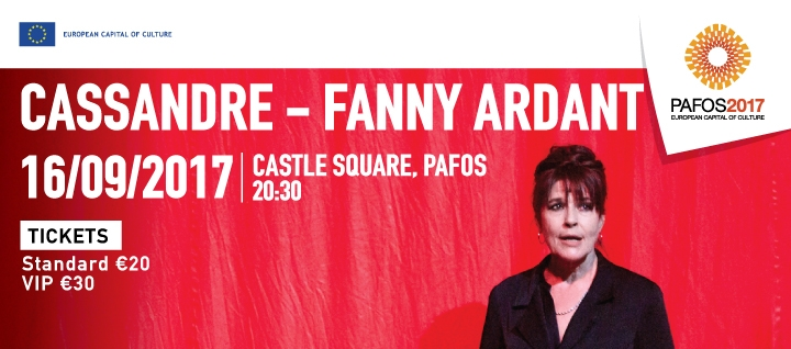 CASSANDRE - FANNY ARDANT (PAFOS 2017)