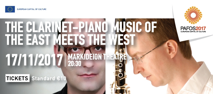 THE CLARINET-PIANO MUSIC OF THE EAST MEETS THE WEST (PAFOS 2017)